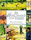 The Merchant and the Thief by Ravi Zacharias (2003, Hardcover / Mixed Media)