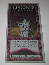 Lugones LA STATUA DI SALE La Biblioteca di Babele - Franco Maria Ricci 1980