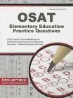 OSAT Elementary Education Practice Questions: CEOE Practice Tests & Review for the Certification Examinations for Oklahoma Educators/Oklahoma Subject Area Tests by Mometrix Media LLC (Paperback / softback, 2016)