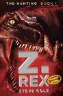 Z. Rex by Steve Cole (Paperback / softback)