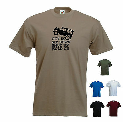 /'Get in Sit down Shut up Hold On/' Jeep Funny T-shirt Tee