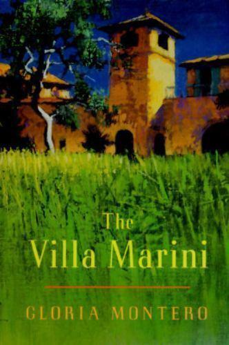 Villa Marini : A Family Saga Hardcover Gloria Montero