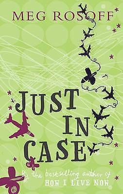 1 of 1 - Just in Case, Meg Rosoff, New Book