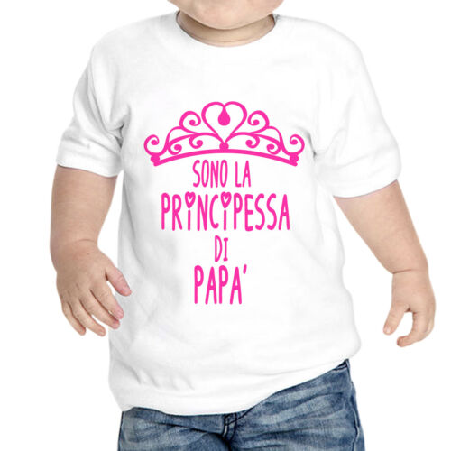 T-Shirt Neonata Sono La Principessa Di Papa Idea Regalo