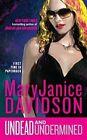 Undead and Undermined by MaryJanice Davidson (Paperback / softback)