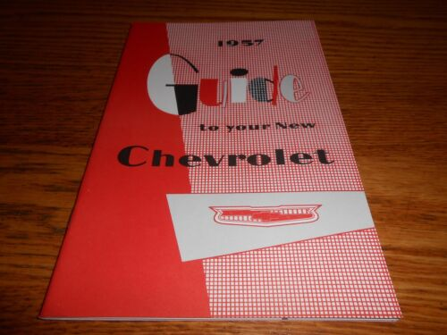 1957 CHEVROLET CAR OWNER INSTRUCTION MANUAL 57 CHEVY OWNER/'S MANUAL