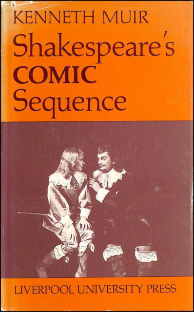 Shakespeare's Comic Sequence by Muir, Kenneth