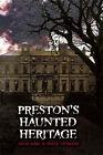 Preston's Haunted Heritage by Jason Karl, Adele Yeomans (Paperback, 2007)
