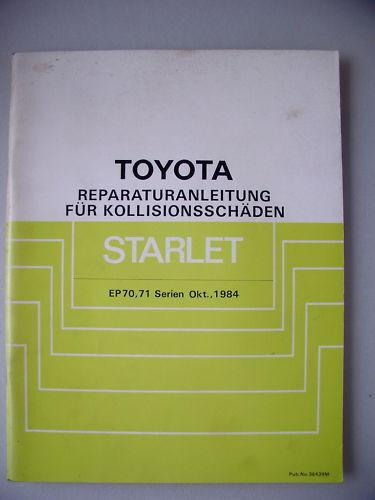 Toyota Reparaturanleitung Kollisionsschäden Starlet EP
