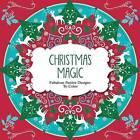 Christmas Magic: Fabulous Festive Designs to Color by Barron's Educational Series (Paperback / softback, 2015)