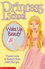Wake Up Beauty by Jane Mason, Sarah Hines Stephens (Paperback, 2005)