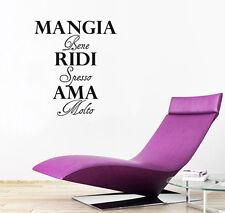 Mangia Bene Ridi Spesso Ama Molto Italian Wall Art Sticker Home Decor Room Decal