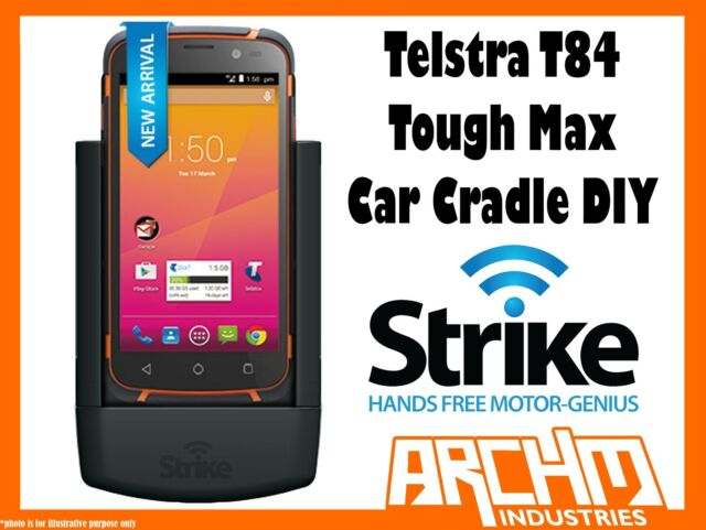 STRIKE ALPHA TELSTRA T84 TOUGH MAX CAR CRADLE DIY BUILT-IN FAST CHARGER SECURE