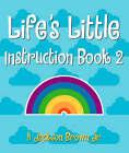 Life's Little Instruction Book: v. 2 by H. Jackson Brown (Paperback, 2000)