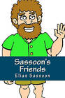 Sassoon's Friends: Short Stories by Elias Sassoon (Paperback / softback, 2009)
