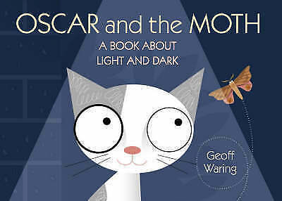 Oscar and the Moth: A Book about Light and Dark-ExLibrary