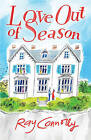 Love Out of Season by Ray Connolly (Paperback, 2008)