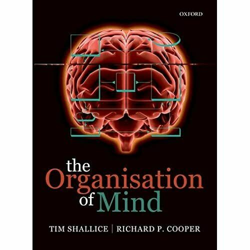 The Organisation of Mind - Paperback NEW Shallice, Tim 2011-03-17