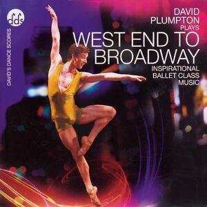 David Plumpton West End To Broadway Ballet Dance Class Music CD - Nuneaton, United Kingdom - David Plumpton West End To Broadway Ballet Dance Class Music CD - Nuneaton, United Kingdom