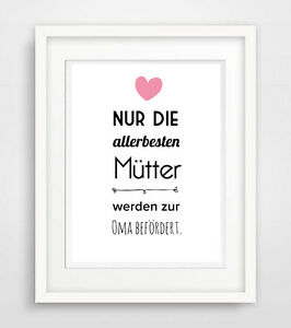nur die allerbesten m tter werden zur oma bef rdert druck poster spruch baby ebay. Black Bedroom Furniture Sets. Home Design Ideas