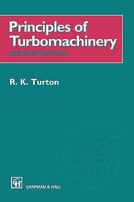 Principles of Turbomachinery by Turton, R.K.