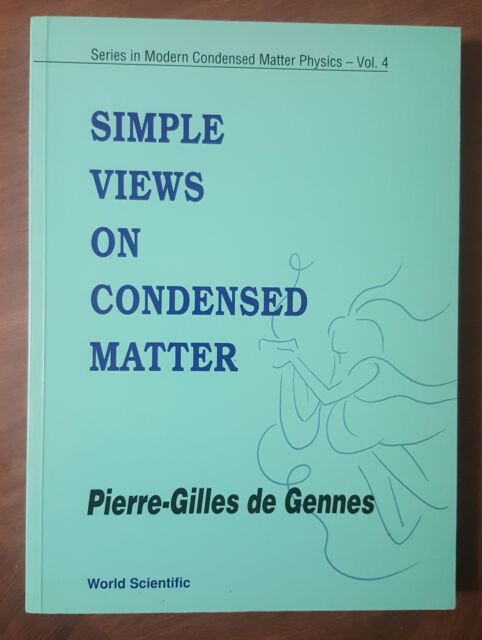 Simple Views on Condensed Matter by Pierre-Gilles de Gennes. Like New.