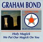 Holy Magick/We Put Our Magick on You by Graham Bond (CD, Nov-1999, Beat Goes On)