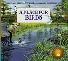 A Place for Birds (Revised Edition) by Melissa Stewart (Paperback / softback, 2015)