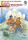 Die schönsten Herbst- und Winterlieder (2010, Taschenbuch)