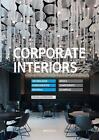 Corporate Interiors von Sylvia Leydecker (2014, Gebundene Ausgabe)