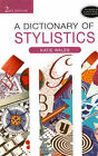 A Dictionary of Stylistics by Katie Wales (Paperback, 2001)