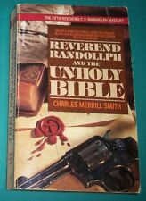 Reverend Randollph and the Unholy Bible by Charles M. Smith (1984, Paperback)
