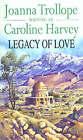 Legacy Of Love by Caroline Harvey (Paperback, 1992)