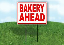 Bakery Ahead Red White Yard Sign Road With Stand Lawn Sign