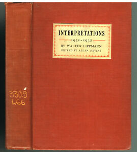 Interpretations-by-Walter-Lippmann-First-Edition-1932-Vintage-Book