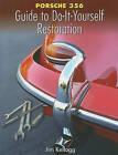 Porsche 356 Guide to Do-It-Yourself Restoration by Jim Kellogg (Paperback / softback, 2009)