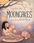 Mooncakes by Loretta Seto (Hardback, 2013)