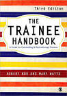 The Trainee Handbook: A Guide for Counselling & Psychotherapy Trainees by SAGE Publications Ltd (Paperback, 2010)