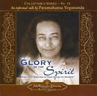 In the Glory of the Spirit: An Informal Talk by Paramahansa Yogananda Collector's Series No. 10 by Paramahansa Yogananda (CD-Audio, 2008)