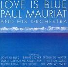 Love Is Blue 0731455422429 by Paul MAURIAT CD