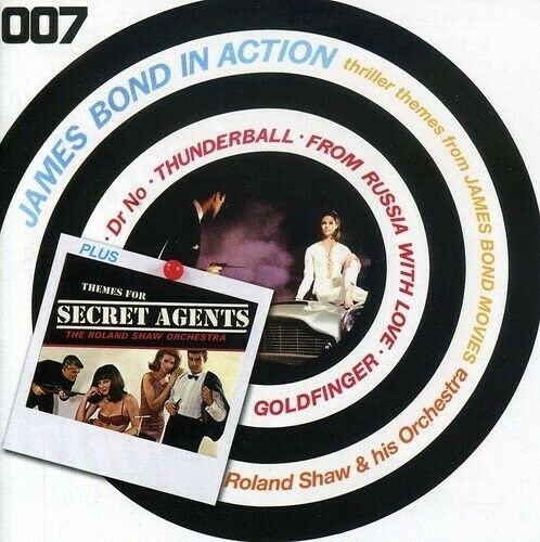 ROLAND/HIS ORCHESTRA SHAW - JAMES BOND IN ACTION-THEMES FOR SECRET 2 CD NEW