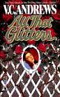 All That Glitters by Virginia Andrews (Paperback, 1995)