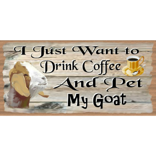 Goat Wood Signs Coffee /& My Goat GS 2851XX GiggleSticks-Goat Plaque