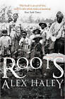 Roots by Alex Haley (Paperback, 1998)
