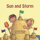Sun and Storm by Cynthia Berman (Paperback, 2010)