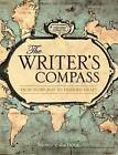 The Writer's Compass: From Story Map to Finished Draft in 7 Stages by Nancy Ellen Dodd (Paperback, 2011)