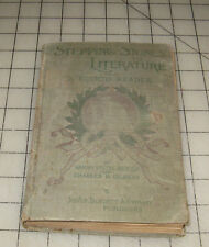 "1897 Stepping Stones to Literature "" Fourth Reader"" Silver, Burdett & Co HC Book"