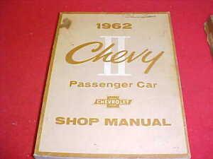 1962 CHEVY II 2 NOVA ORIGINAL SERVICE SHOP REPAIR MANUAL ...