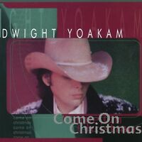 Dwight Yoakam - Come On Christmas [new Vinyl] on sale