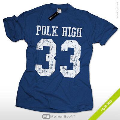 Polk High 33 T-Shirt S-XXL Football Vintage Al Bundy Fun Kult no ma am